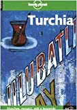 Brosnahan, T.: Turchia (Lonely Planet Travel Guides) (Italian Edition)