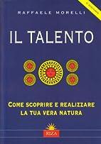 ˆIl ‰talento: come scoprire e realizzare…