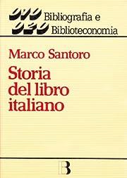 Storia del libro italiano : libro e società…