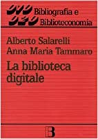 La biblioteca digitale by Alberto Salarelli