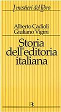 Storia dell'editoria italiana dall'Unità ad…
