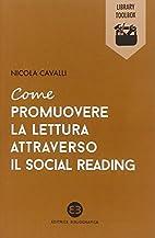 Come promuovere la lettura attraverso il…