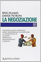 La ‰negoziazione: psicologia della…