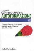 Autoformazione: autonomia e responsabilità…