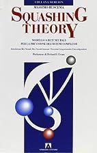 Squashing theory. Modelli a reti neurali per…