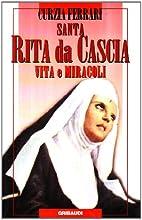 Santa Rita da Cascia: vita e miracoli by…