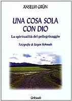 ˆUna ‰cosa sola con Dio: la spiritualita…
