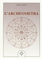 L'archeometra by René…
