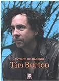 Antoine De Baecque: Tim Burton