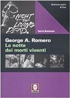 George Romero. La notte dei morti viventi by…
