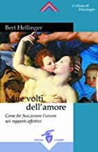 I due volti dell'amore: come far…