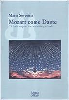 Mozart come Dante. Il flauto magico: un…