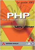 Larry Ullman: PHP. Per il World Wide Web