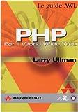 Larry Ullman: PHP. Per il World Wide Web