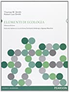 Elementi di ecologia by Robert L. Smith…