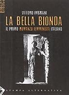 La bella bionda by Vittorio Imbriani