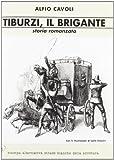 Tiburzi, il brigante: storia romanzata by…