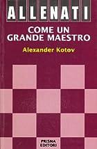 Allenati come un grande maestro by Alexandr…