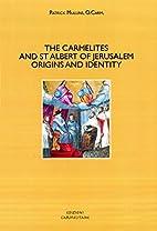 The Carmelites and St Albert of Jerusalem…
