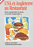 Rosenberg, Lenore: USA and UK au Restaurant (in French) (How to Eat Out in)