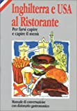Rosenberg, Lenore: Inghilterra e USA al Ristorante (in Italian) (How to Eat Out in)