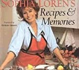 Loren, Sophia: Sophia Loren's Recipes & Memories