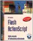 Flash ActionScript: guida avanzata…