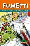 Kate Brookes: Fumetti. Tutto quello che hai bisogno di sapere