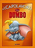 Dumbo by R. Ceragioli