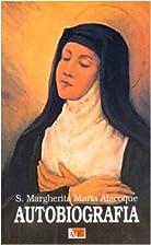 Autobiografia by Alacoque Margherita Maria…