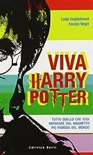 Viva Harry Potter. Manuale di crescita per…
