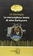La meravigliosa teoria di John Barleycorn by…