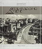 Città Giardino Aniene by Biancamaria Rizzo…