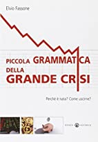 Piccola grammatica della grande crisi.…