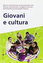 Giovani e cultura by Servizio Nazionale per…