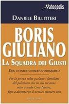 Boris Giuliano: la squadra dei giusti by…