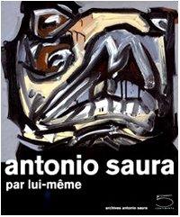 antonio-saura-par-lui-meme