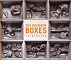 The Buchner Boxes by Luigi Spina