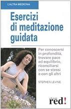 Esercizi di meditazione guidata by Stephen…
