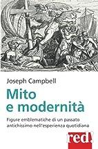 Mito e modernità by Joseph Campbell