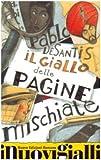 Pablo De Santis: Il giallo delle pagine mischiate