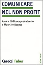 Comunicare nel non profit by M. Regosa G.…