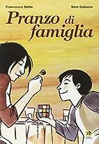 Pranzo di famiglia by Francesco Satta