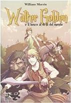 Walter Golden e il bosco al di là del mondo…