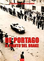 De Portago - Il pianto del Drake by Lorenzo…