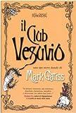 Mark Gatiss: Il club Vesuvio