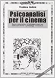 William Indick: Psicoanalisi per il cinema