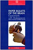 Paper Bullets of the Brain: Experiments with…
