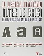 Il design italiano oltre le crisi :…