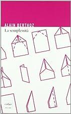 La semplessità by Alain Berthoz